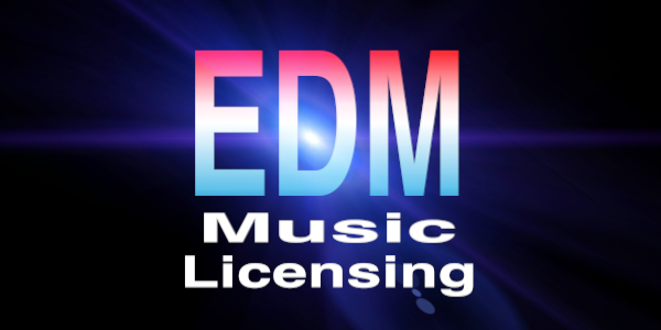 EDM Music Licensing
